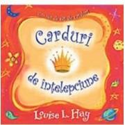Carduri de intelepciune - Louise L. Hay
