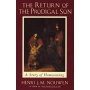 Return of the Prodigal Son, Paperback/Henri J. M. Nouwen