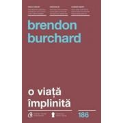 O viata implinita/Brendon Burchard