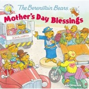 The Berenstain Bears Mother's Day Blessings, Paperback/Mike Berenstain