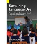 Sustaining Language Use: Perspectives on Community-Based Language Development, Paperback/M. Paul Lewis