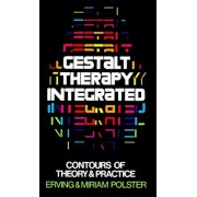 Gestalt Therapy Integrated: Contours of Theory & Practice, Paperback