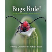 Bugs Rule!: An Introduction to the World of Insects, Hardcover/Whitney Cranshaw