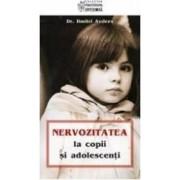 Nervozitatea la copii si adolescenti - Dr. Dimitri Avdeev
