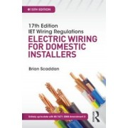 17th Edition IET Wiring Regulations: Electric Wiring for Dom, Paperback
