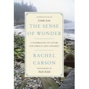 The Sense of Wonder: A Celebration of Nature for Parents and Children, Paperback