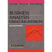 Business Analysis Using Regression - A Casebook (Stine Robert A.)(Paperback / softback) (9780387983561)