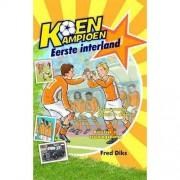 Koen Kampioen: Eerste interland - Fred Diks