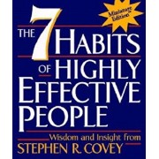 The 7 Habits of Highly Effective People, Hardcover/Stephen R. Covey