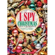 I Spy Christmas: A Book of Picture Riddles, Hardcover/Jean Marzollo