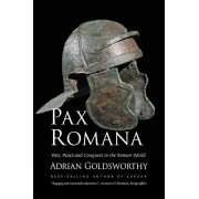 Pax Romana: War, Peace and Conquest in the Roman World, Paperback