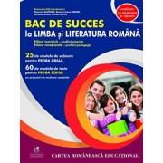 Bac de succes la limba si literatura romana/Emanuela Ilie (Coord), Ramona Alupoaei, Roxana Ioana Arhire, Mihaela Irina, Nicolae Savin