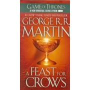 A Feast for Crows, Hardcover/George R. R. Martin