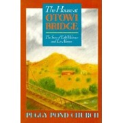 The House at Otowi Bridge: The Story of Edith Warner and Los Alamos, Paperback/Peggy Church