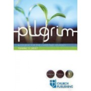 Pilgrim - Turning to Christ: A Course for the Christian Journey