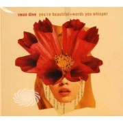 Video Delta Swan Dive - You'Re Beautiful/Words Of Whisper - CD