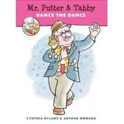 Mr. Putter & Tabby Dance the Dance, Paperback