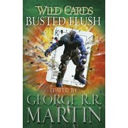 Wild Cards: Busted Flush, Paperback/George R. R. Martin