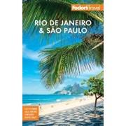 Fodor's Rio de Janeiro & Sao Paulo, Paperback/Fodor's Travel Guides