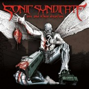 Sonic Syndicate - Love and Other Disasters (0727361216023) (1 CD)