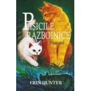 Pisicile razboinice. Vol. 4 Furtuna - Erin Hunter