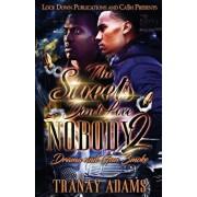 The Streets Don't Love Nobody 2: Drama and Gun Smoke, Paperback/Tranay Adams