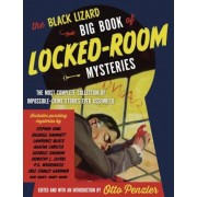 The Black Lizard Big Book of Locked-Room Mysteries: The Most Complete Collection of Impossible-Crime Stories Ever Assembled, Paperback