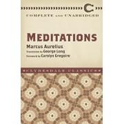 Meditations: Complete and Unabridged, Paperback/Marcus Aurelius