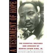 A Testament of Hope: The Essential Writings and Speeches of Martin Luther King, Jr., Paperback