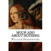 Much Ado about Nothing, Paperback/William Shakespeare