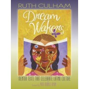 Dream Wakers: Mentor Texts That Celebrate Latino Culture, Paperback