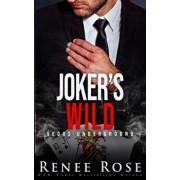 Joker's Wild: A Mafia Romance, Paperback/Renee Rose