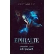 Ephialte. Trezirea unui cosmar - Cristinne C.C