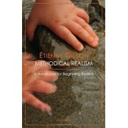 Methodical Realism, Paperback/Etienne Gilson