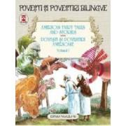 Povesti si povestiri americane vol.1. American fairy tales and stories