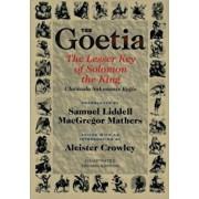 The Goetia the Lesser Key of Solomon the King: Lemegeton, Book 1 Clavicula Salomonis Regis, Paperback/Aleister Crowley