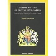 A Short History of British Civilisation/Adrian Nicolescu