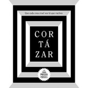 Que Cada Cosa Cruel Sea Tú Que Vuelves / May You Return to My Life with Every Misfortune, Paperback/Julio Cortazar