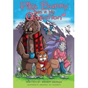 Pika Bunny Has a Big Question, Paperback/Wendy Gilhula