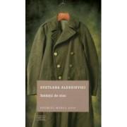 Soldatii de zinc - Svetlana Aleksievici