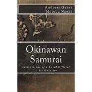 Okinawan Samurai: The Instructions of a Royal Official to His Only Son, Paperback/Chokushiki Pechin Aka/Ota