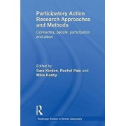 Participatory Action Research Approaches and Methods by Sara Kindon...