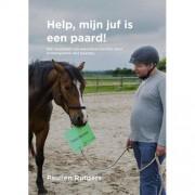 Mijn juf is een paard - Paulien Rutgers