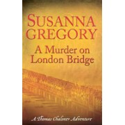 Murder on London Bridge (Gregory Susanna)(Paperback) (9780751541823)