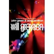 Will Grayson, Will Grayson: The Secret Life of a Critic in Disguise, Hardcover