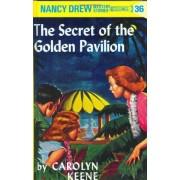 Nancy Drew 36: The Secret of the Golden Pavillion, Hardcover