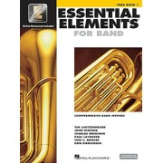 Essential Elements for Band - Tuba Book 1 with Eei: Tuba in C (B.C.) [With CDROM and CD (Audio)], Paperback