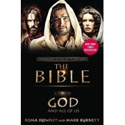 A Story of God and All of Us: Companion to the Hit TV Miniseries The Bible, Paperback/Roma Downey