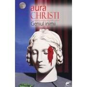 Geniul inimii/Aura Christi