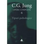 Opere complete. Vol. 6: Tipuri psihologice/Carl Gustav Jung